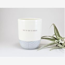 Ceramic coffee mug with sayings - Large ceramic tea cup with love quote